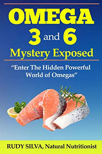the-omega-3-and-6-mystery-exposed-large-print-enter-the-hidden-powerful-world-of-omegas
