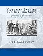 Victorian Bathing and Bathing Suits: The…