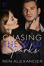 Chasing the Wild Sparks (Wild Sparks, #1) by…
