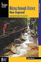 Hiking through History New England:…