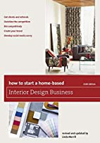 How to Start a Home-Based Interior Design…