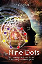 The Nine Dots: Discovering the Three Faces…