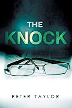 The Knock by Peter Taylor