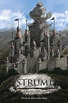 Strump: A World of Shadows by Michael…