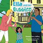 Ella and Her Bubbles by Daneace Terry…