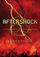 Aftershock: A Stone Braide Chronicles Story…