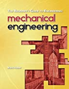 The Beginner's Guide to Engineering:…