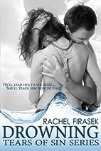 Drowning (Tears of Sin, #1) by Rachel…