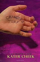 Changer's Turf: A Kit Melbourne Novel by…