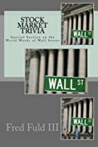 Stock Market Trivia: Special Section on the…