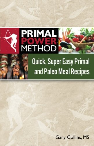 primal-power-method-quick-super-easy-primal-and-paleo-meal-recipes