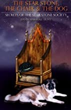 The Star Stone, The Chair, & The Dog: Book…
