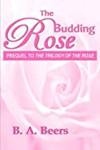 The Budding Rose (The Trilogy of the Rose…