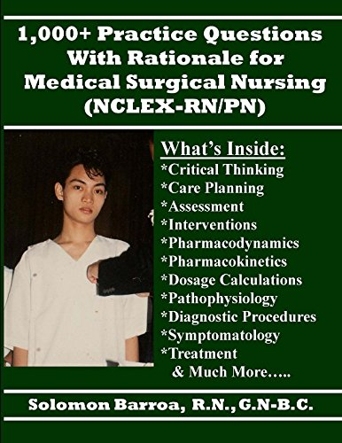 1000-practice-questions-with-rationale-for-medical-surgical-nursing-nclex-rn-pn