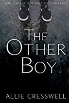 The Other Boy: Volume 2 (The Lost Boys…