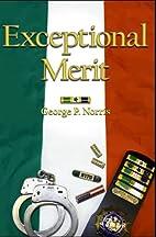 Exceptional Merit by Mr. George P. Norris