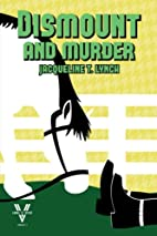 Dismount and Murder: A Double V Mystery, No.…