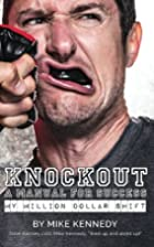 Knockout: A Manual For Success: my million…