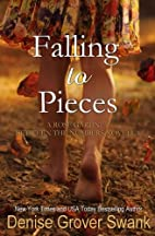 Falling to Pieces by Denise Grover Swank