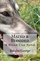 Mated & Blooded (A Blood Ties Novel) by…