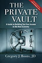 The Private Vault: A Guid to Building…