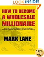 How To Become A Wholesale Millionaire