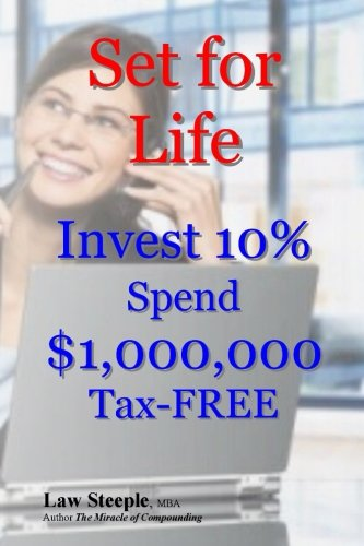 set-for-life-invest-10-spend-1000000-tax-free