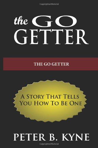 the-go-getter-a-story-that-tells-you-how-to-be-one