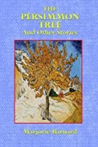 The Persimmon Tree and Other Stories by…