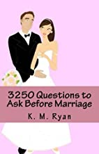 3250 Questions to Ask Before Marriage by K.…