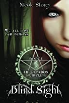 Blind Sight (The Celadon Circle) by Nicole…