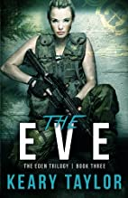 The Eve by Keary Taylor