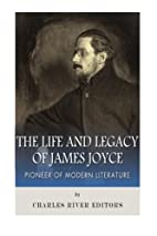 The Life and Legacy of James Joyce: Pioneer…