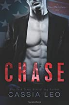 CHASE: The Complete Series by Cassia Leo
