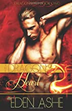 The Dragon's Heart by Eden Ashe