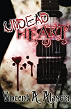 Undead Heart (Volume 1) by Vincent A.…