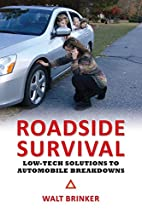 Roadside Survival: Low-tech Solutions to…