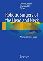 Robotic Surgery of the Head and Neck: A…