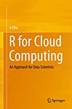R for Cloud Computing: An Approach for Data…