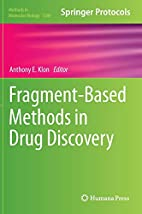 Fragment-Based Methods in Drug Discovery…