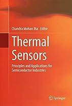 Thermal Sensors: Principles and Applications…