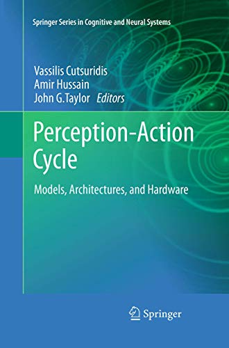 perception-action-cycle-models-architectures-and-hardware-springer-series-in-cognitive-and-neural-systems