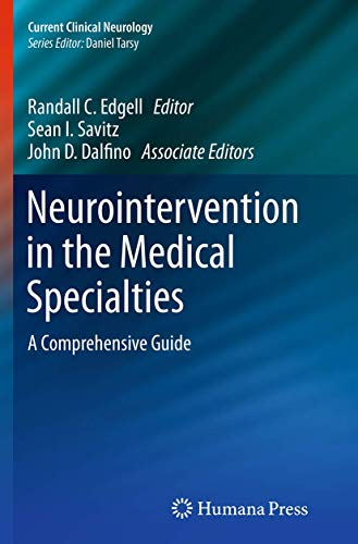neurointervention-in-the-medical-specialties-a-comprehensive-guide-current-clinical-neurology