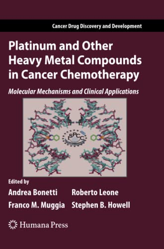 platinum-and-other-heavy-metal-compounds-in-cancer-chemotherapy-molecular-mechanisms-and-clinical-applications-cancer-drug-discovery-and-development