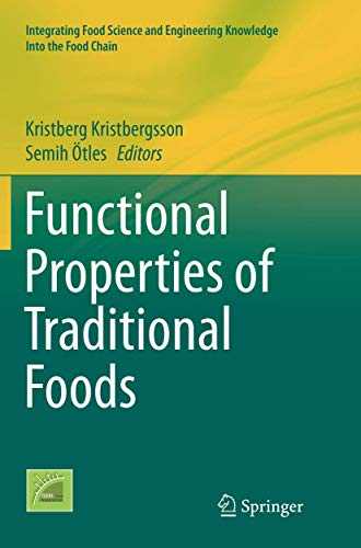 functional-properties-of-traditional-foods-integrating-food-science-and-engineering-knowledge-into-the
