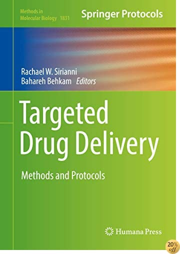 Targeted Drug Delivery: Methods and Protocols (Methods in Molecular Biology)