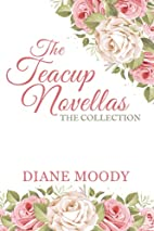 The Teacup Novellas - The Collection by…