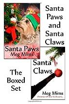 Santa Paws and Santa Claws: The Boxed Set by…