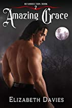 Amazing Grace (Resurrection Book 2) by…