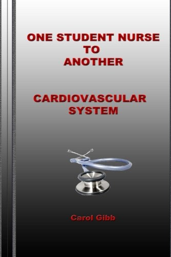 one-student-nurse-to-another-cardiovascular-system-volume-5